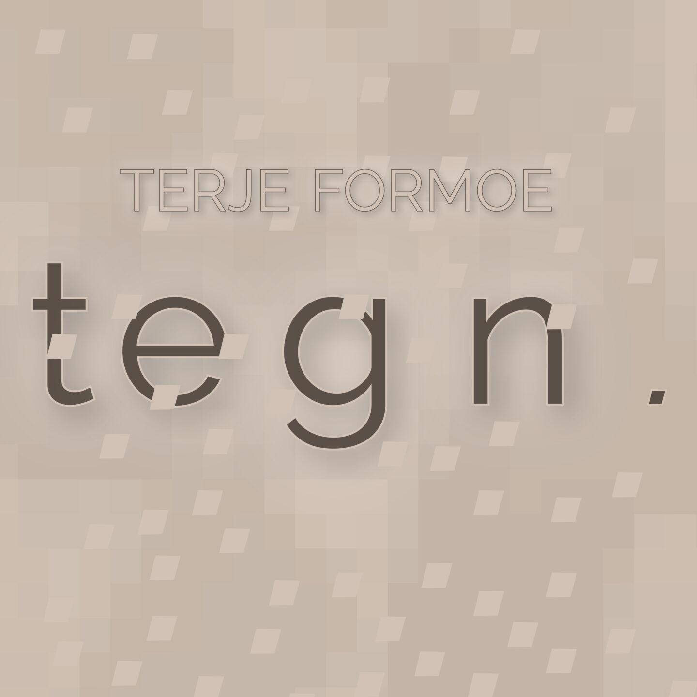 Tegn, Terje Formoe